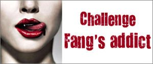 challenge fangs addict