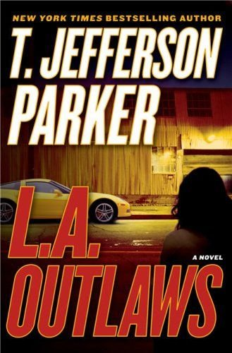 LA Outlaws T. Jefferson Parker