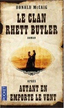 Le clan Rhett Butler, de Donald McCaig dans Littérature étrangère le-clan-rhett-butler
